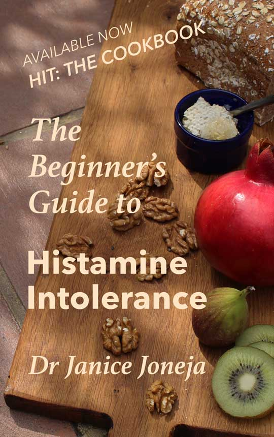 The beginner's guide to histamine intolerance - Dr. Janice Joneja